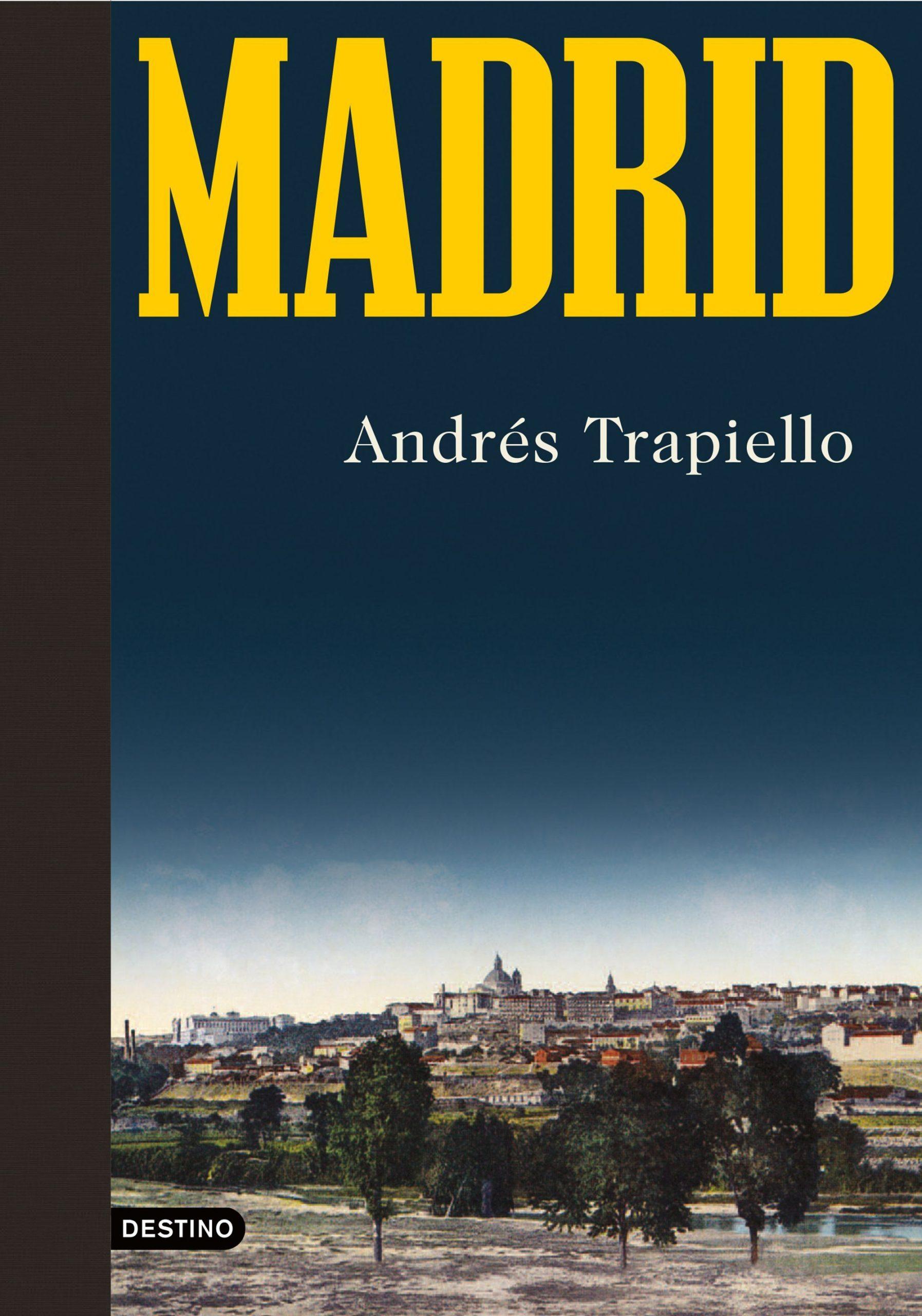 Madrid de Andrés Trapiello