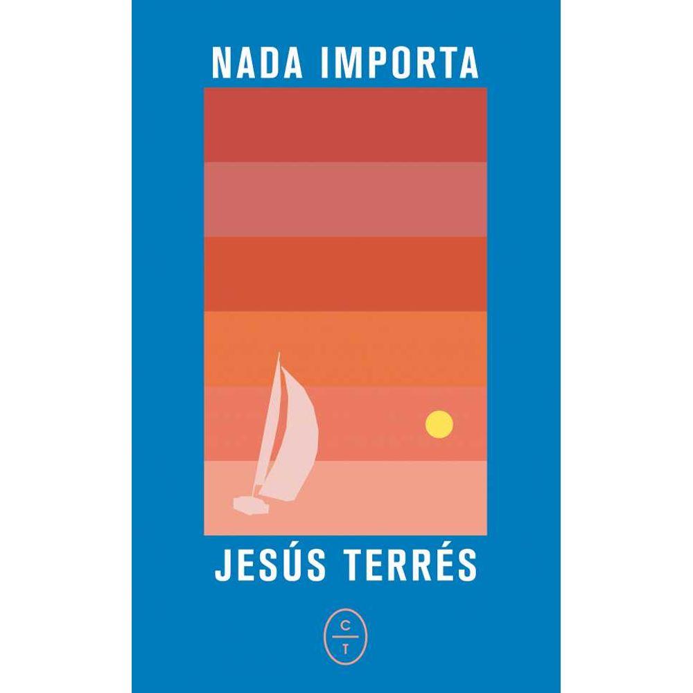 Libro 'Nada Importa' de Jesús Terrés