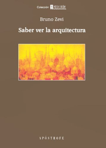 Saber de la arquitectura de Bruno Zevi