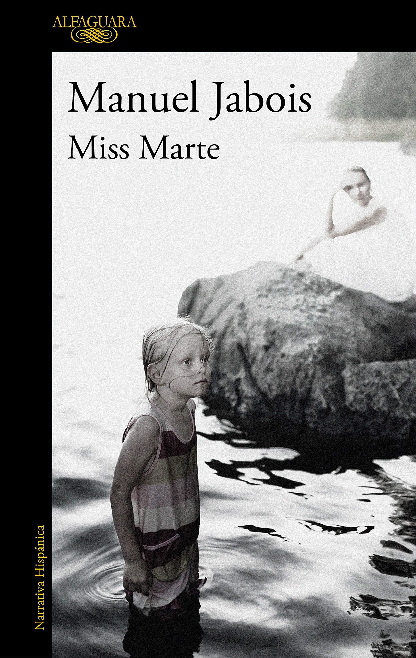 Miss Marte, libro de Manuel Jabois / Foto: Editorial Alfaguara