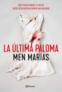 La última paloma, Men Marías / Foto: Planeta