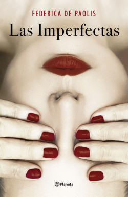 Las imperfectas, de Federica de Paolis / Foto: Planeta