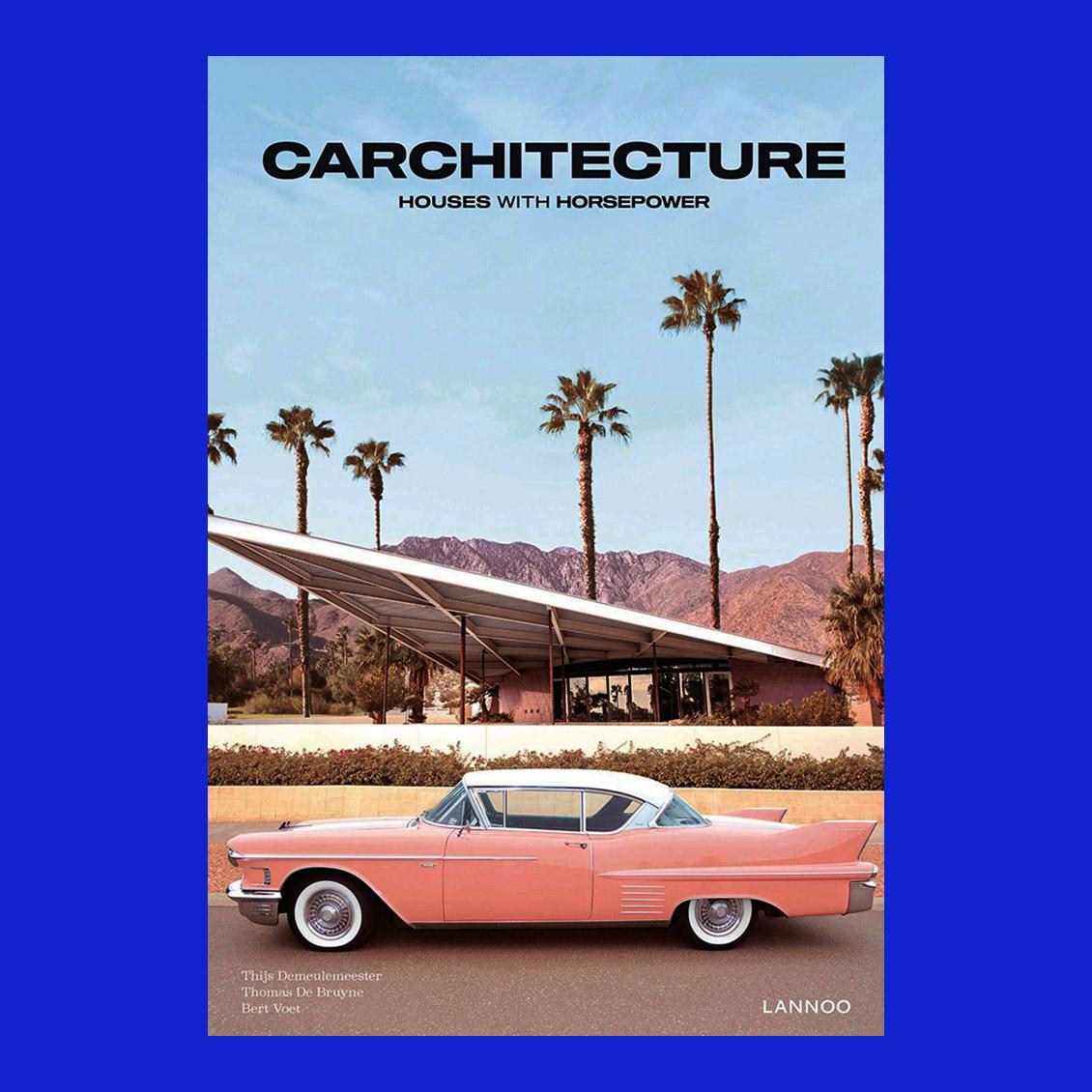 La portada del libro Carchitecture./Foto: Copyrightbookshop.be
