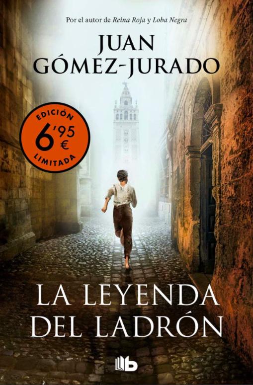 La leyenda del ladrón, de Juan Gomez-Jurado