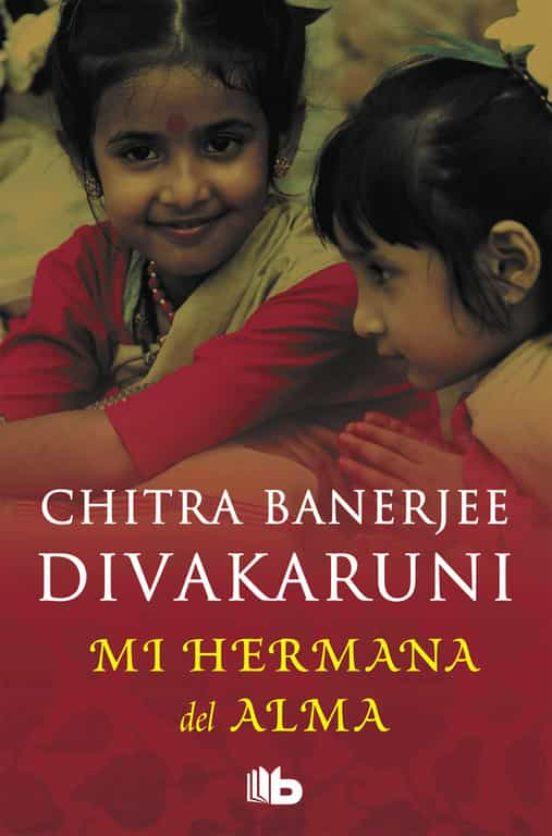 Mi hermana del alma, de Chitra Banerjee