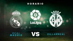 Liga Santander 2019-2020: Real Madrid – Villarreal | Horario del partido de fútbol de Liga Santander.