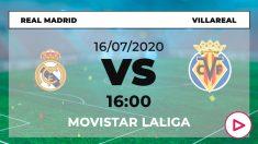 Liga Santander 2019-2020: Real Madrid – Villarreal| Horario del partido de fútbol de Liga Santander.