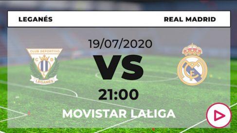 Leganés – Real Madrid: partido de la jornada 38 de la Liga Santander.