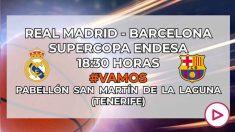 Real Madrid – Barcelona: Supercopa Endesa
