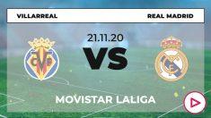 Horario Villarreal Real Madrid