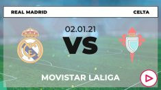 Liga Santander 2020-2021: Real Madrid – Celta  Horario del partido de fútbol de la Liga Santander.