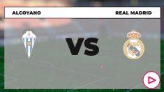 Copa del Rey: 2020-2021: Alcoyano – Real Madrid   Horario del partido de fútbol de la Copa del Rey.