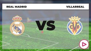 Real Madrid Villarreal