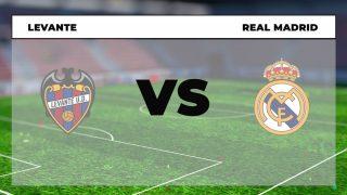 Levante – Real Madrid: Hora y dónde ver online y por televisión el partido hoy