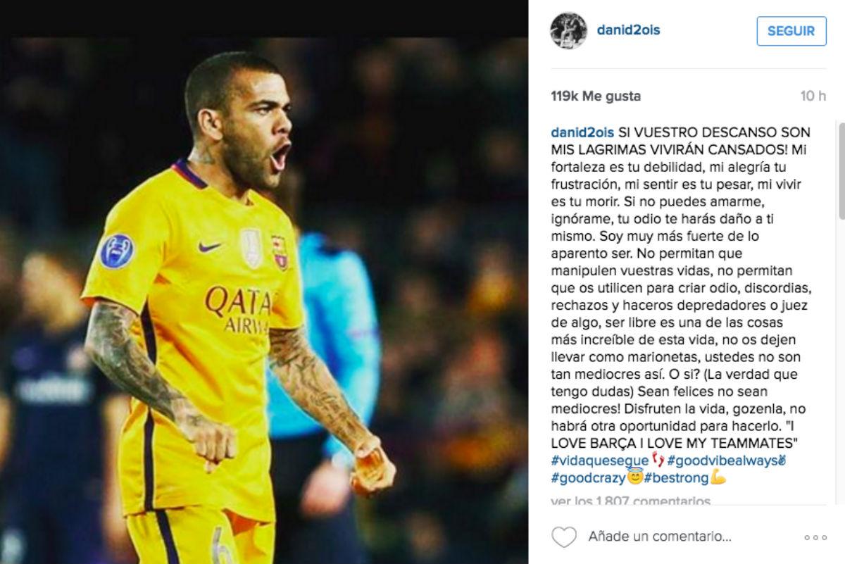 Dani Alves volvió a escribir en si Instagram.