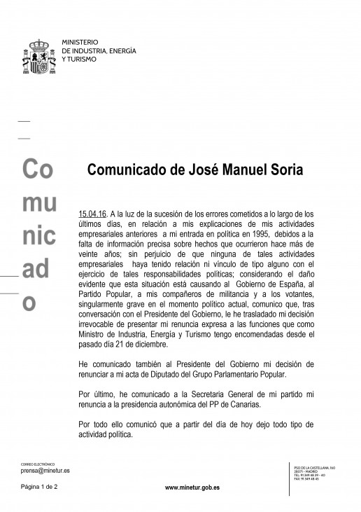 Las mentiras obligan a Soria a dimitir