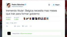 Este es el tuit que colgaba Sánchez en 2011 sobre el tiempo que tardó Bélgica en formar Gobierno. (Foto: TW)