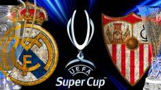 El Real Madrid vs Sevilla por la Supercopa de Europa