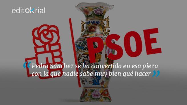 Sánchez es el jarrón chino del PSOE