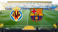 Villarreal vs Barcelona en El Madrigal