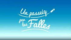 Fallas 2017: vídeo del léxico fallero: UnPasseigPerLesFalles