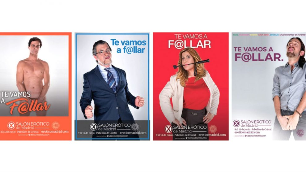 El Salón Erótico de Madrid ha lanzado una campaña publicitaria en la que aparecen varios líderes de los principales partidos políticos de nuestro país en actitud provocativa y libidinosa, bajo el lema «te vamos a f@llar» (Foto: Twitter)