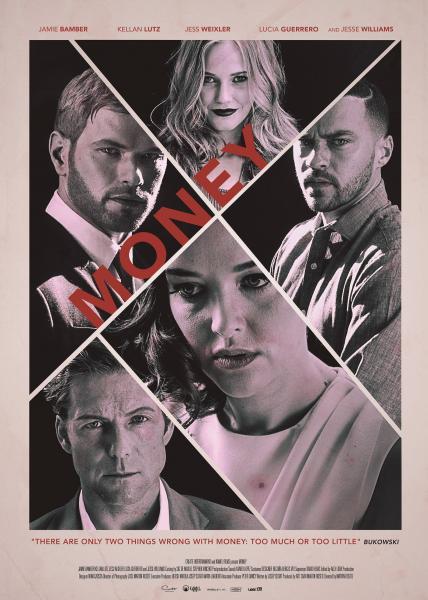 Cartel del primer largometraje 'Money', de Martín Rosete.