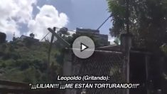 Leopoldo López grita desde la cárcel que lo están torturando los funcionarios de Nicolás Maduro.