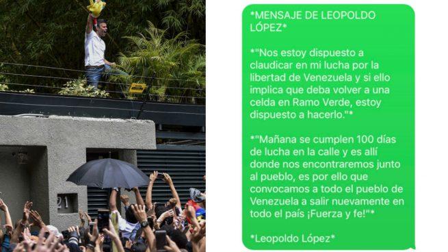 Leopoldo López saluda a la gente que estaba en la puerta de su casa. Y a la derecha el mensaje que ha enviado