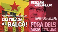 Carteles para dar la 'bienvenida' a Mariano Rajoy.