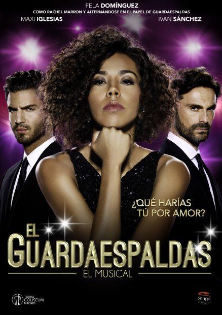 Cartel de 'El Guardaespaldas' con Fela Martínez, Iván Sánchez y Maxi Iglesias.