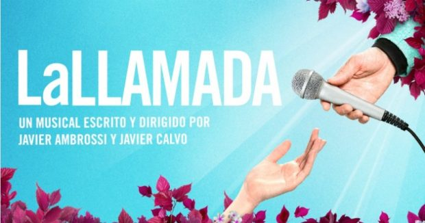 Cartel de 'La Llamada El Musical', la obra que inspiró a la exitosa película.