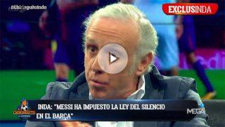 Inda desveló que Messi no quiere que el Barça hable de política.
