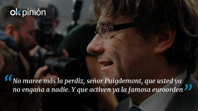 ¿Y qué hacemos con Puigdemont?