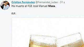 Tuit de Cristian Fernández, dirigente de Podemos Cataluña, celebrando la muerte del fiscal general, José Manuel Maza.
