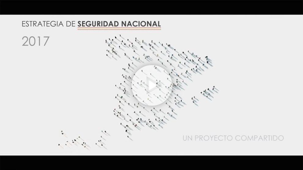 Video Estrategia Seguridad Nacional 2017