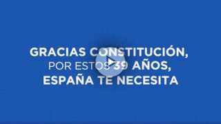 Mensaje del PP en su vídeo homenaje a la Constitución.