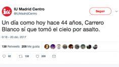 Tuit de IU Madrid Centro bromeando con el asesinato de Carrero Blanco por parte de ETA en el 44 aniversario.