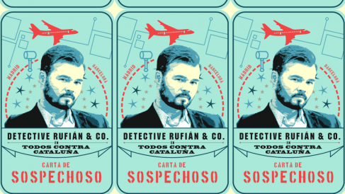 La carta de sospechoso del «Detective Rufián & Co.»