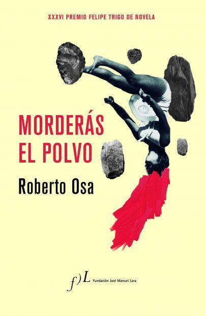'Morderás el polvo' se convierte en la revelación literaria del año y prepara su segunda edición