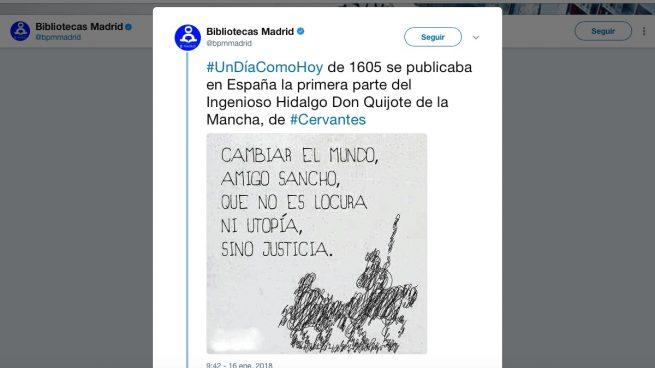 Las bibliotecas de Carmena tuitean una frase falsa de El Quijote y los usuarios le sacan los colores