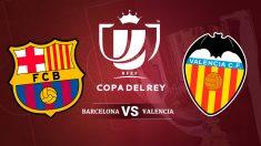 El Barcelona recibirá al Valencia en el Camp Nou en las semifinales de Copa del Rey.