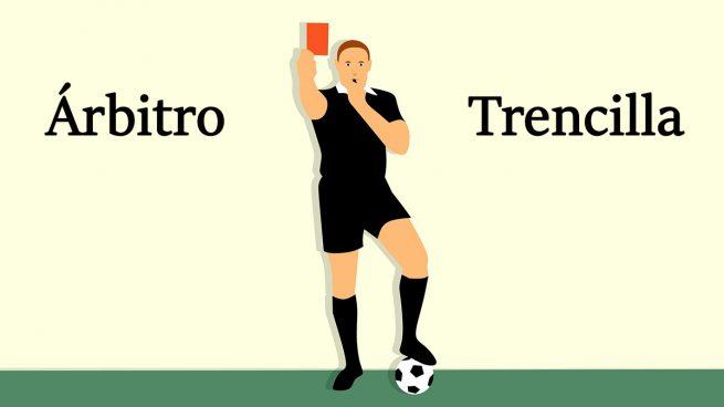 ¿Por qué a los árbitros de fútbol se les llama también trencillas?