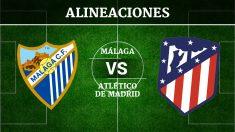 Consulta las posibles alineaciones del Málaga vs Atlético de Madrid