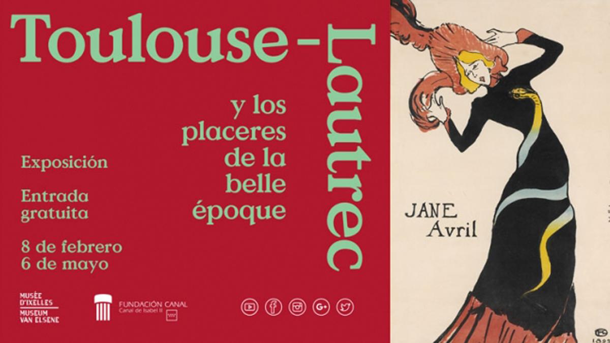Cartel de la exposición 'Toulouse-Lautrec y los placeres de la belle époque'.