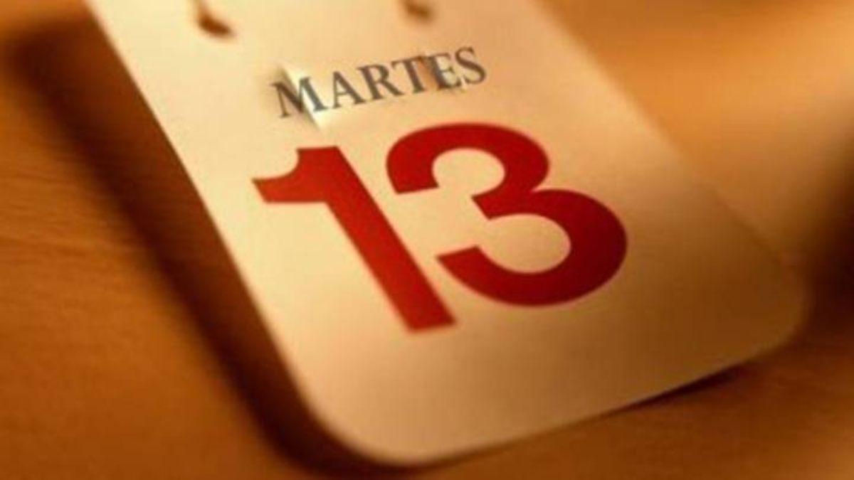 Martes 13, día de mala suerte