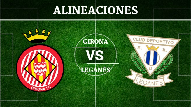 Girona vs Leganés