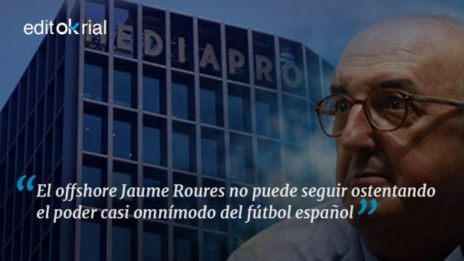 El fútbol español no puede estar en manos de Roures