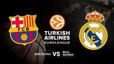 Consulta aquí cuándo y dónde ver el partido del Barcelona – Real Madrid de la Euroliga.