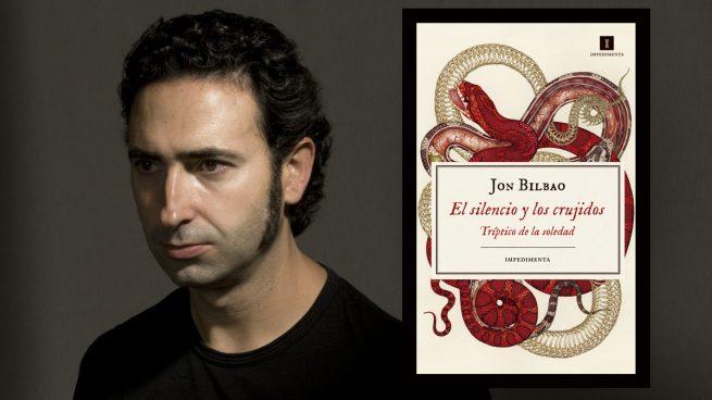 El silencio y los crujidos de Jon Bilbao: Reseña y sinopsis